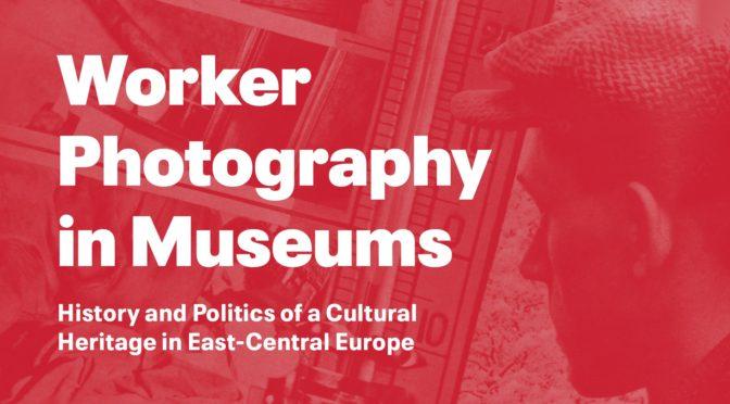 La photographie ouvrière au musée